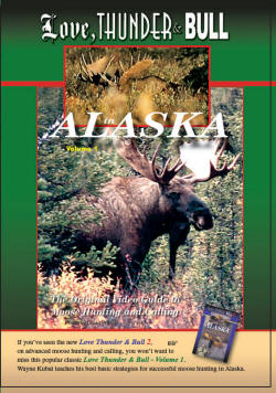 Love Thunder and Bull in Alaska is our first video, and you can obtain it in either VHS or DVD