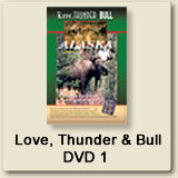 Love, Thunder & Bull DVD1